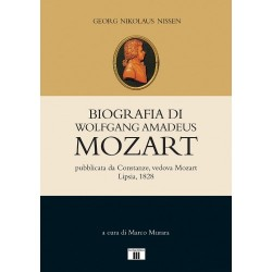 Georg Nikolaus Nissen - Biografia di Wolfgang Amadeus Mozart - ZECCHINI Ed.