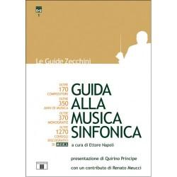 Guida alla Musica Sinfonica a cura di Ettore Napoli - ZECCHINI ED.
