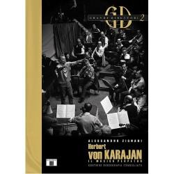 Herbert von Karajan - Il musico perpetuo di Alessandro Zignani ZECCHINI ED.