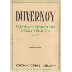 Duvernoy: Scuola preparatoria della Velocità a cura di Vincenzo Mannino - Ed. CURCI