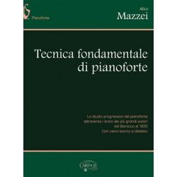 ALICE MAZZEI - Tecnica fondamentale di pianoforte - CARISCH