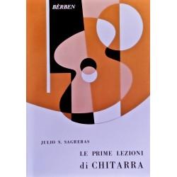 LE PRIME LEZIONI DI CHITARRA - Julio Sagreras Ed. BERBEN